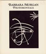 Barbara Morgan: Photomontage (Signed Copy)